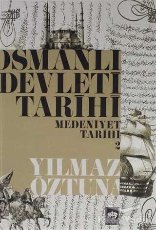 Ötüken Neşriyat - Osmanlı Devleti Tarihi Medeniyet Tarihi 2