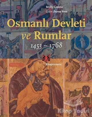 Kitap Yayınevi - Osmanlı Devleti ve Rumlar (1453 - 1768)