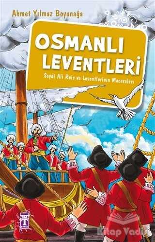 Genç Timaş - Osmanlı Leventleri