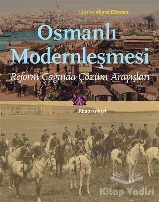Kitap Yayınevi - Osmanlı Modernleşmesi