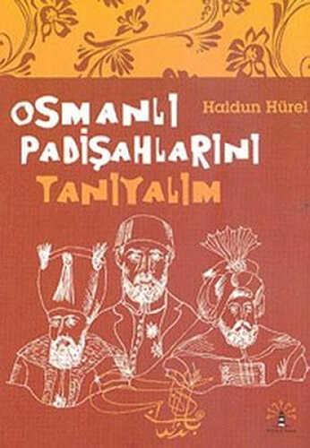 Büyülü Fener Yayınları - Osmanlı Padişahlarını Tanıyalım