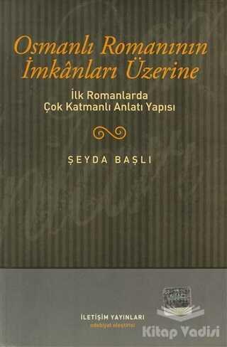 İletişim Yayınevi - Osmanlı Romanının İmkanları Üzerine