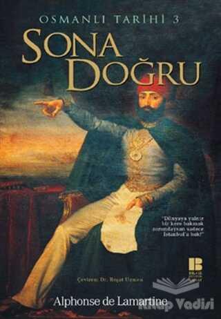 Bilge Kültür Sanat - Osmanlı Tarihi 3 Sona Doğru