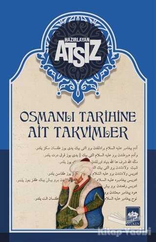 Ötüken Neşriyat - Osmanlı Tarihine Ait Takvimler