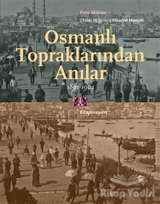 Kitap Yayınevi - Osmanlı Topraklarında Anılar