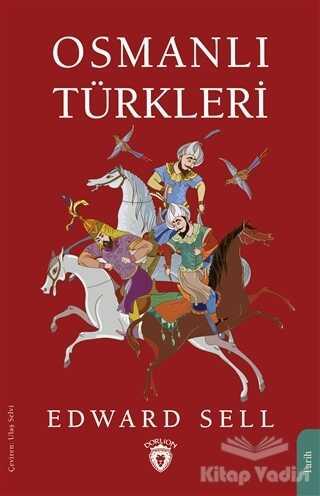 Dorlion Yayınevi - Osmanlı Türkleri