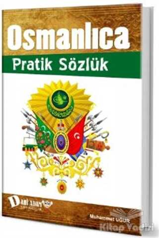 Dahi Adam Yayıncılık - Osmanlıca Pratik Sözlük