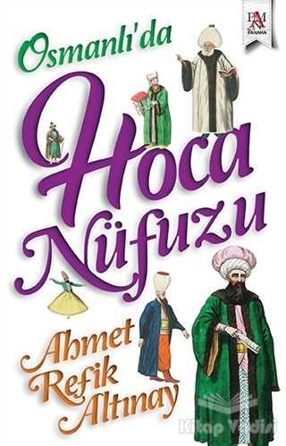 Panama Yayıncılık - Osmanlı'da Hoca Nüfuzu