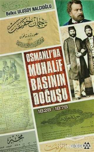 Yeditepe Yayınevi - Osmanlı'da Muhalif Başının Doğuşu