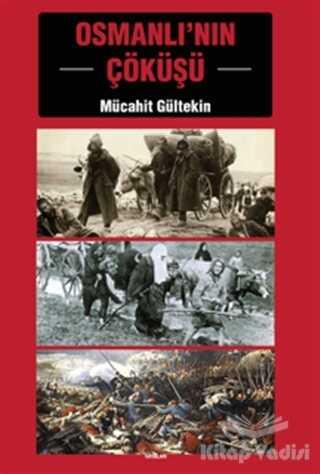 E Yayınları - Osmanlı'nın Çöküşü
