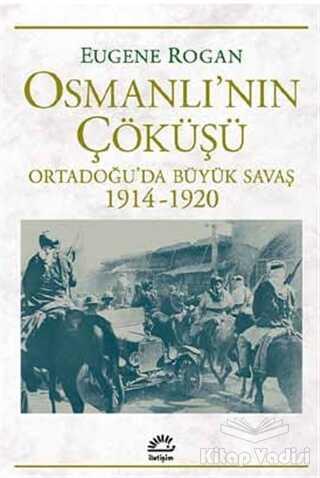 İletişim Yayınevi - Osmanlı'nın Çöküşü