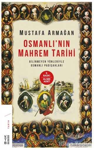 Ketebe Yayınları - Osmanlı'nın Mahrem Tarihi
