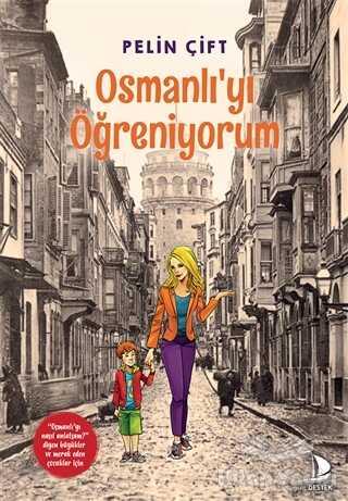 Destek Yayınları - Osmanlı'yı Öğreniyorum