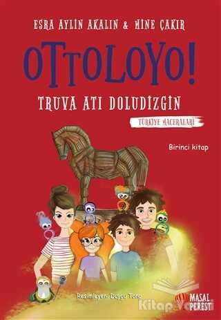 Masalperest - Ottoloyo - Truva Atı Doludizgin