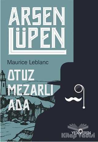Yediveren Yayınları - Otuz Mezarlı Ada - Arsen Lüpen