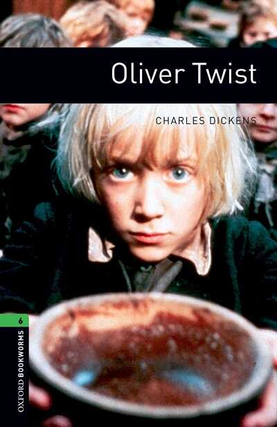 Oxford University Press - Oxford Bookworms Library: Level 6: Oliver Twist
