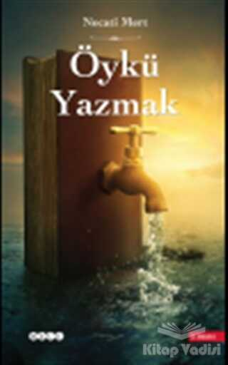 Hece Yayınları - Öykü Yazmak