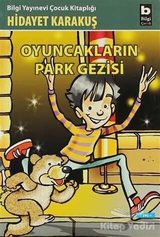 Bilgi Yayınevi - Oyuncakların Park Gezisi