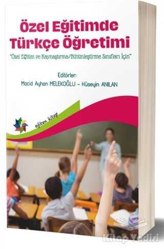 Eğiten Kitap - Özel Eğitimde Türkçe Öğretimi