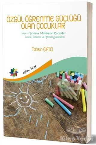 Eğiten Kitap - Özgül Öğrenme Güçlüğü Olan Çocuklar