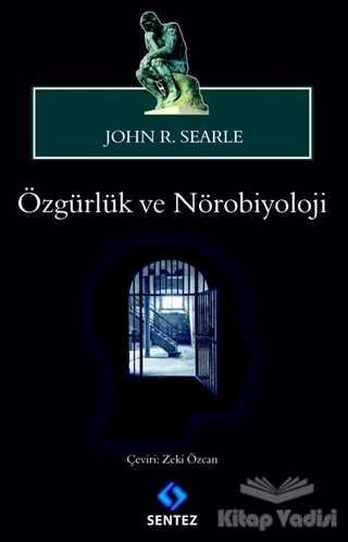 Sentez Yayınları - Özgürlük ve Nörobiyoloji