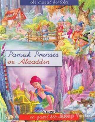Çiçek Yayıncılık - Pamuk Prenses ve Alaaddin