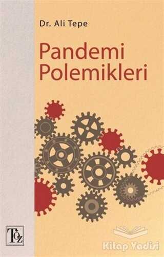 Töz Yayınları - Pandemi Polemikleri