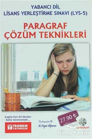 Teorem Yayıncılık - Paragraf Çözüm Teknikleri - Yabancı Dil Lisans Yerleştirme Sınavı (LYS-5)