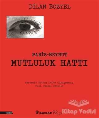 İnkılap Kitabevi - Paris Beyrut Mutluluk Hattı