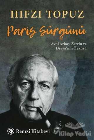 Remzi Kitabevi - Paris Sürgünü