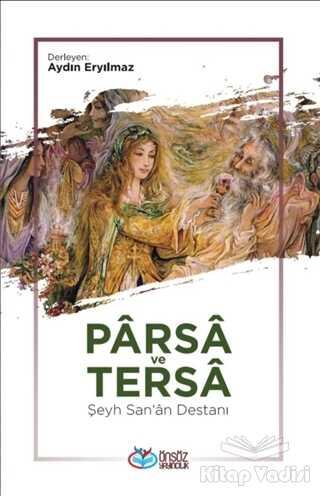 Önsöz Yayıncılık - Parsa ve Tersa - Şeyh San'a Destanı