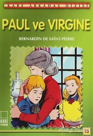 Kare Yayınları - Okuma Kitapları - Paul ve Virgine