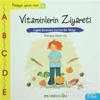 Mandolin Yayınları - Pedagojik Öyküler: 6 - Vitaminlerin Ziyareti