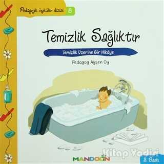 Mandolin Yayınları - Pedagojik Öyküler: 8 -Temizlik, Sağlıktır