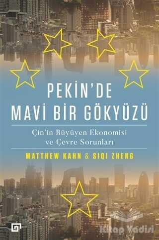 Koç Üniversitesi Yayınları - Pekin'de Mavi Bir Gökyüzü