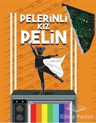 Müptela Yayınları - Pelerinli Kız Pelin