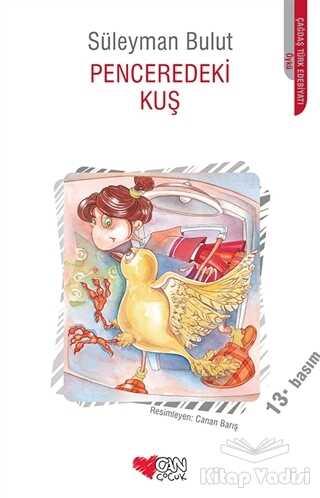 Can Çocuk Yayınları - Penceredeki Kuş