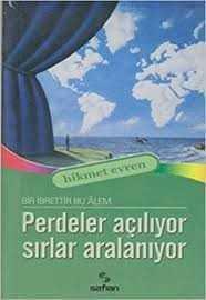 Safran Yayınları - Perdeler Açılıyor Sırlar Aydınlanıyor / Hikmet Evren Safran Yay.