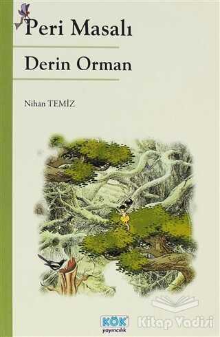 Kök Yayıncılık - Peri Masalı Derin Orman