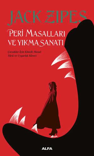 Alfa Yayınları - Peri Masalları ve Yıkma Sanatı