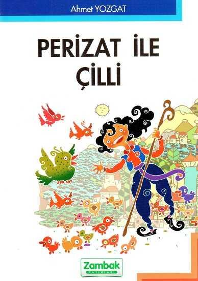 Zambak Yayınları - Perizat İle Çilli