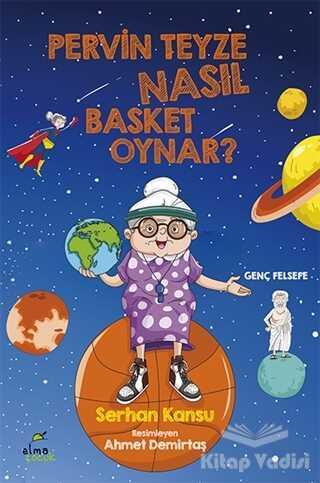 ELMA Yayınevi - Pervin Teyze Nasıl Basket Oynar?
