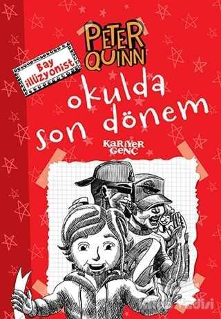 Kariyer Yayınları - Peter Quinn - Okulda Son Dönem