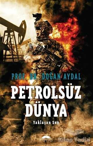 Motto Yayınları - Petrolsüz Dünya