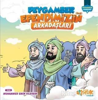 Siyer Çocuk Yayınları - Peygamber Efendimizin(Sas) Arkadaşları
