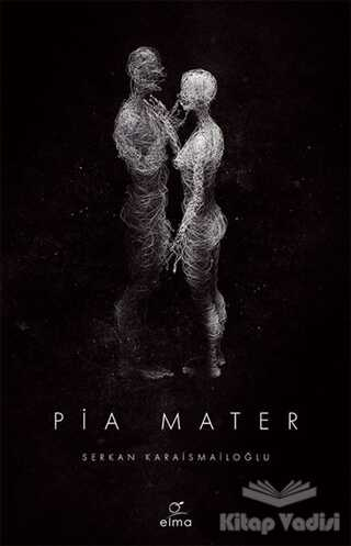 ELMA Yayınevi - Pia Mater