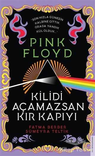 Destek Yayınları - Pink Floyd - Kilidi Açamazsan Kır Kapıyı