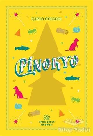 İthaki Çocuk Yayınları - Pinokyo