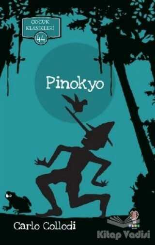 Dahi Çocuk Yayınları - Pinokyo - Çocuk Klasikleri 44