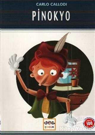 Nar Yayınları - Pinokyo (Milli Eğitim Bakanlığı İlköğretim 100 Temel Eser)